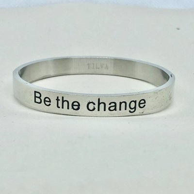 Be The Change- Armband