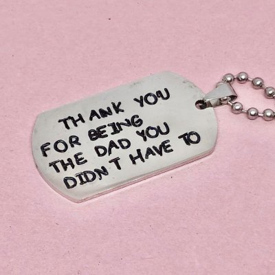 "Dog Tag ""The Dad You Didnt Have To""- Halsband"