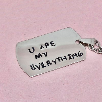 "Dog Tag ""U Are My Everything""- Halsband"